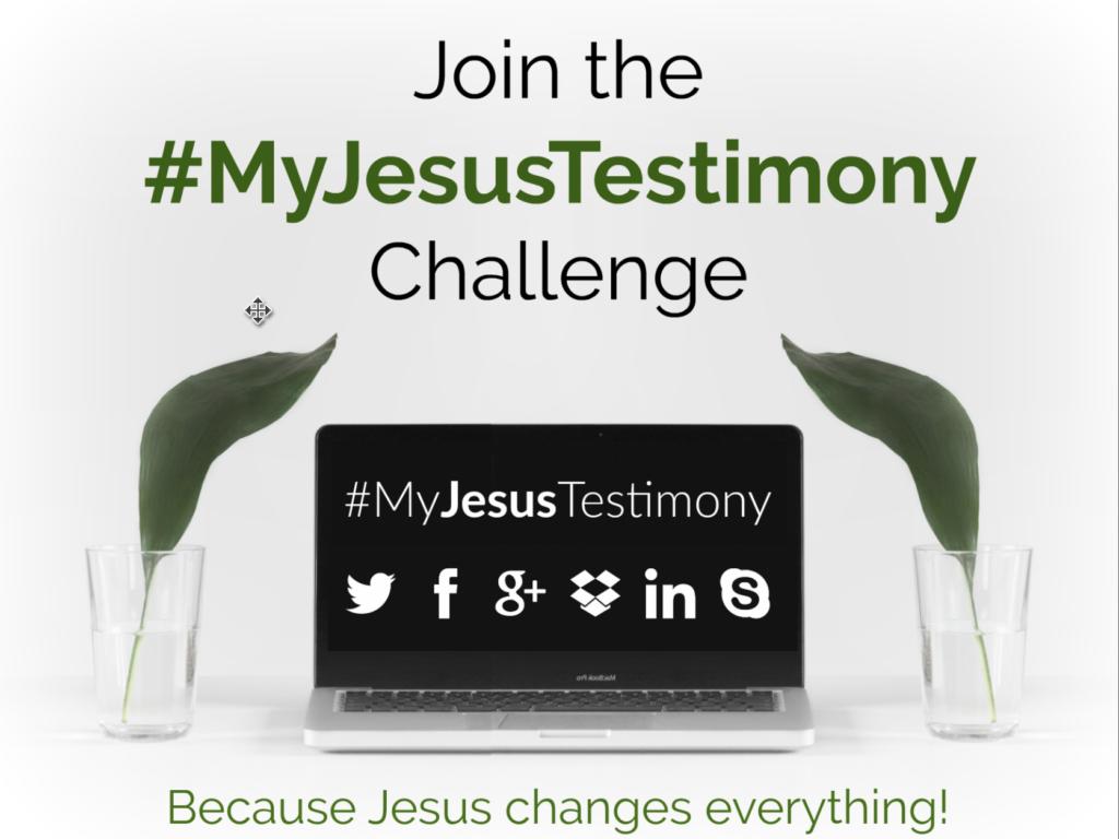 #MyJesusTestimony Challenge