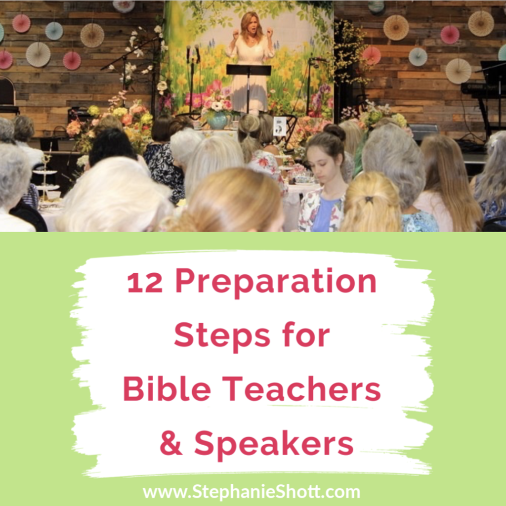12 Preparation Tips for Bible Teachers & Speakers
